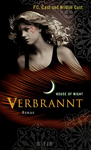 9783841420077: House of Night 07. Verbrannt