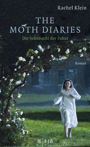 9783841421395: The Moth Diaries - Die Sehnsucht der Falter