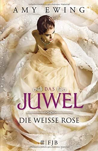 9783841422439: Das Juwel 2 - Die Weiße Rose