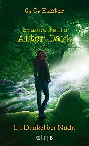 9783841422460: Shadow Falls - After Dark - Im Dunkel der Nacht