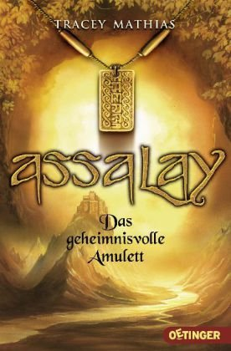 9783841500366: Assalay - Das geheimnisvolle Amulett