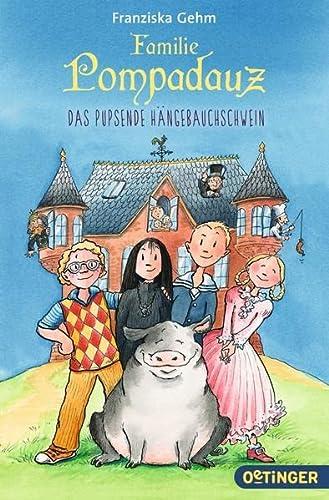 9783841501226: Familie Pompadauz 01. Das pupsende Hängebauchschwein