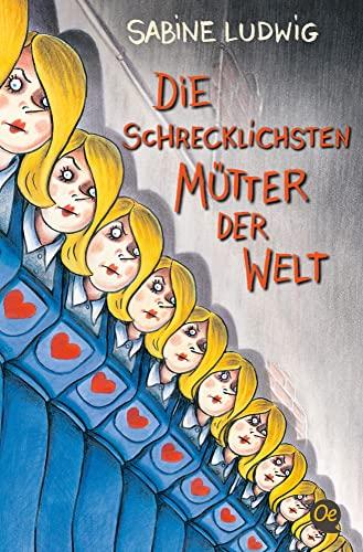 9783841502445: Die schrecklichsten Mütter der Welt