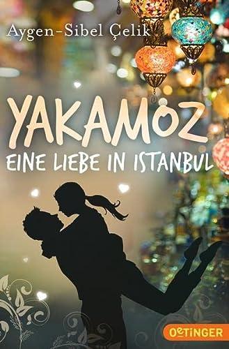 9783841502551: Yakamoz - Eine Liebe in Istanbul