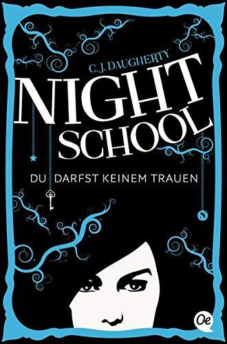 9783841503213: Night School 01. Du darfst keinem trauen