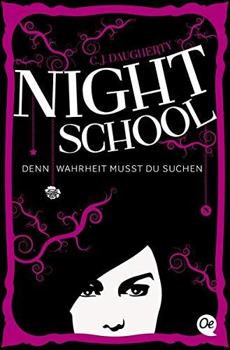 9783841503237: Night School 03. Denn Wahrheit musst du suchen