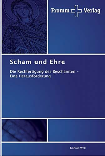 Scham und Ehre: Konrad Well