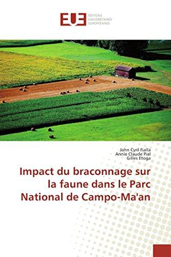9783841614643: Impact du braconnage sur la faune dans le Parc National de Campo-Ma'an