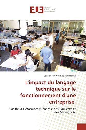 L'Impact Du Langage Technique Sur Le Fonctionnement D'Une Entreprise. (Book): Joseph Jeff ...