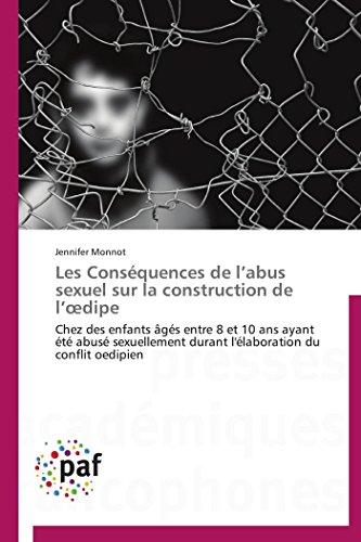 Les Cons quences de L Abus Sexuel Sur La Construction de L Dipe (Paperback): Monnot-J