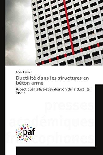 9783841624376: Ductilite Dans Les Structures En Beton Arme