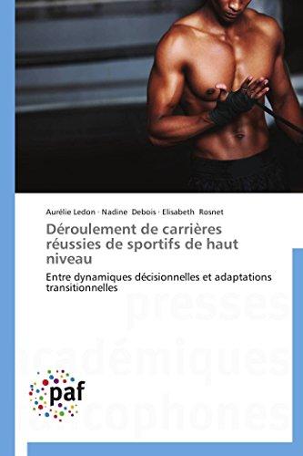 Déroulement de carrières réussies de sportifs de: Aurélie Ledon; Nadine