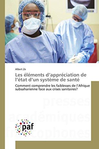 9783841625786: Les éléments d'appréciation de l'état d'un système de santé (OMN.PRES.FRANC.)