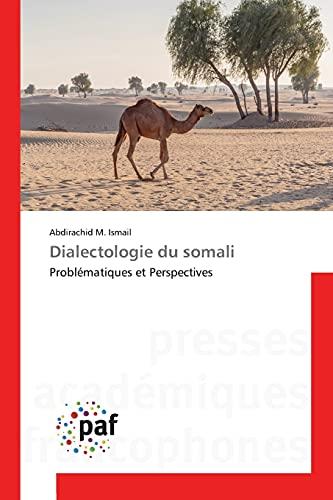 9783841627759: Dialectologie du somali: Problématiques et Perspectives