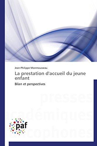 9783841627797: La Prestation D'Accueil Du Jeune Enfant (OMN.PRES.FRANC.)