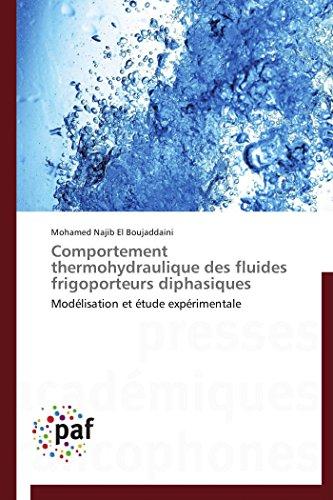 9783841628220: Comportement Thermohydraulique Des Fluides Frigoporteurs Diphasiques (OMN.PRES.FRANC.)