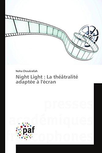 9783841628763: Night Light : La théâtralité adaptée à l'écran (Omn.Pres.Franc.) (French Edition)