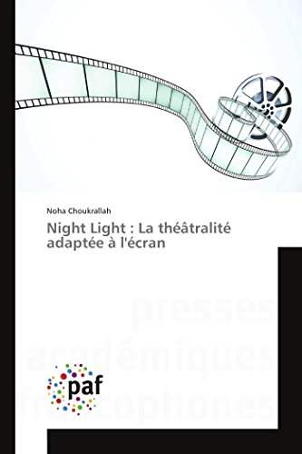 9783841628763: Night Light : La th��tralit� adapt�e � l'�cran