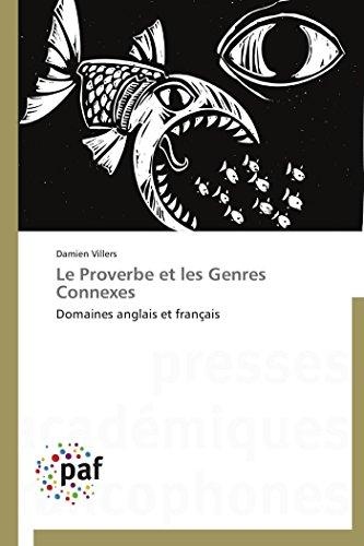 9783841629418: Le Proverbe et les Genres Connexes: Domaines anglais et français (Omn.Pres.Franc.) (French Edition)