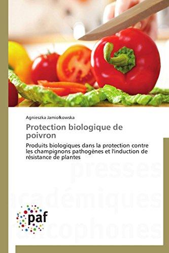 9783841630308: Protection biologique de poivron (Omn.Pres.Franc.) (French Edition)