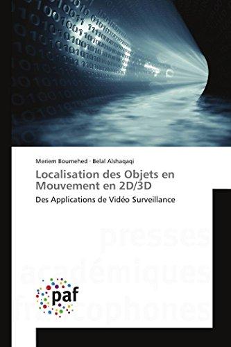 9783841631336: Localisation des Objets en Mouvement en 2D/3D (Omn.Pres.Franc.) (French Edition)