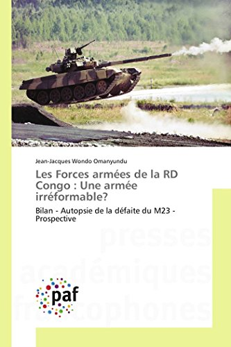 9783841631909: Les Forces armées de la RD Congo: Une armée irréformable? (Omn.Pres.Franc.) (French Edition)
