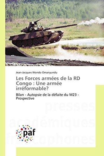 9783841631909: Les Forces Armees de La Rd Congo: Une Armee Irreformable?