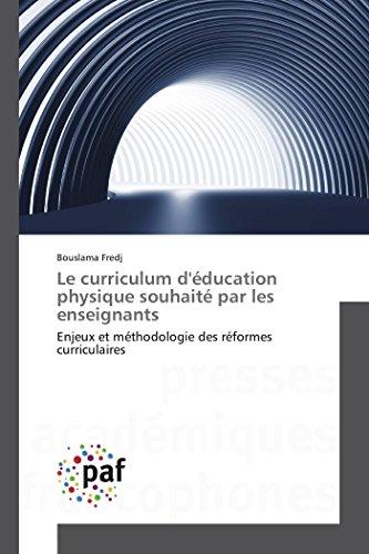 9783841632265: Le Curriculum D'Education Physique Souhaite Par Les Enseignants