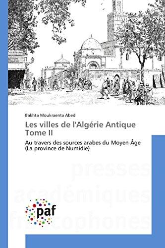 9783841632623: Les villes de l'algérie antique tome ii (OMN.PRES.FRANC.)