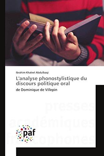 9783841634511: L'analyse phonostylistique du discours politique oral: de Dominique de Villepin