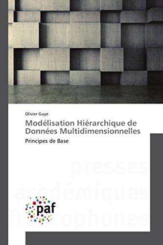 9783841635624: Modélisation Hiérarchique de Données Multidimensionnelles: Principes de Base