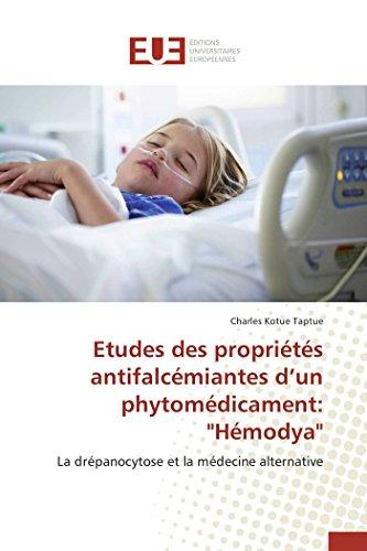 9783841660152: Etudes des propriétés antifalcémiantes d un phytomédicament: