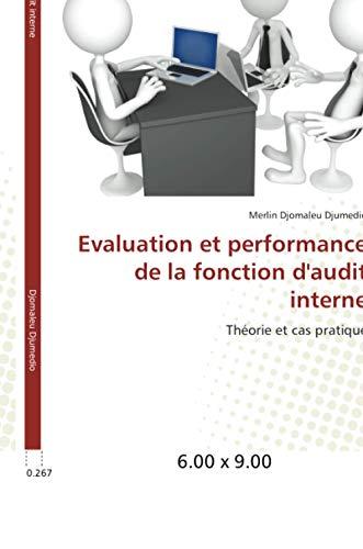9783841660633: Evaluation et performance de la fonction d'audit interne (Omn.Univ.Europ.) (French Edition)