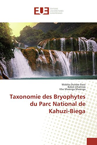 9783841661449: Taxonomie Des Bryophytes Du Parc National de Kahuzi-Biega
