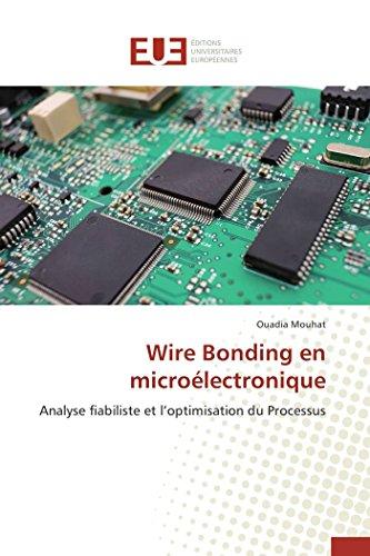 Wire Bonding En Microelectronique: Mouhat Ouadia (author)