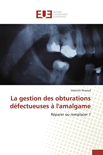 9783841661678: La Gestion Des Obturations Defectueuses A L'Amalgame