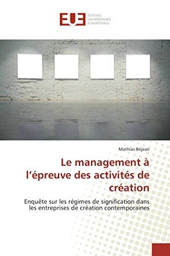9783841661753: Le Management A L'Epreuve Des Activites de Creation