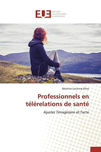 9783841662279: Professionnels En Telerelations de Sante