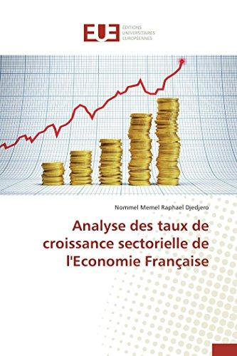 9783841662361: Analyse des taux de croissance sectorielle de l'economie française (Omn.Univ.Europ.) (French Edition)