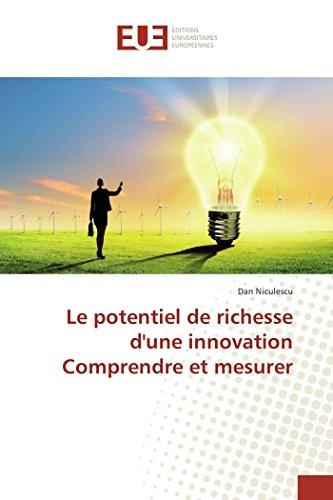 9783841662583: Le potentiel de richesse d'une innovation comprendre et mesurer (OMN.UNIV.EUROP.)
