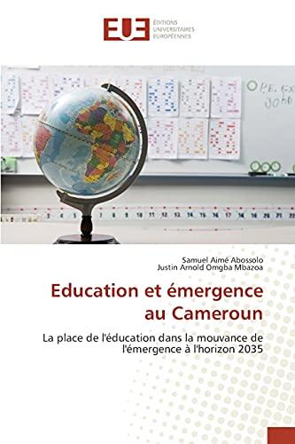 9783841665171: Education et émergence au Cameroun