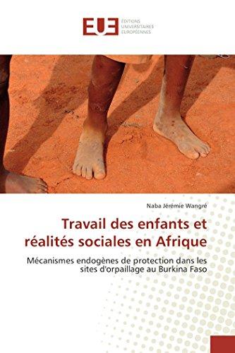 9783841666024: Travail des enfants et réalités sociales en Afrique (Omn.Univ.Europ.) (French Edition)