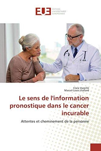 9783841666093: Le Sens de L'Information Pronostique Dans Le Cancer Incurable