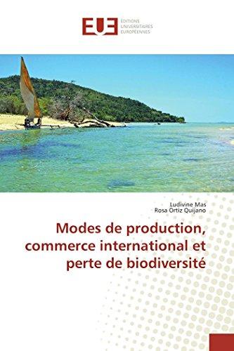 9783841667564: Modes de production, commerce international et perte de biodiversité (Omn.Univ.Europ.) (French Edition)