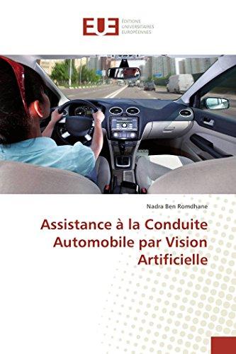 9783841667892: Assistance à la Conduite Automobile par Vision Artificielle (Omn.Univ.Europ.) (French Edition)