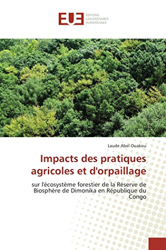 9783841668288: Impacts des pratiques agricoles et d'orpaillage (Omn.Univ.Europ.) (French Edition)