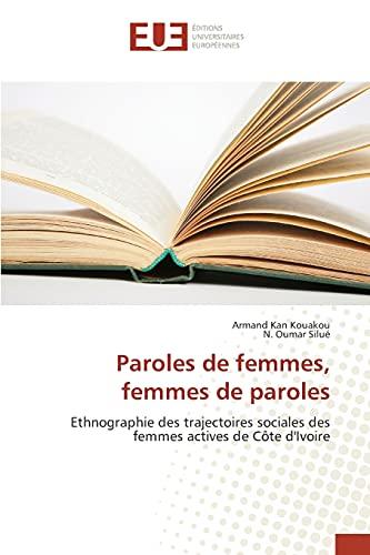 Paroles de femmes, femmes de paroles: Armand Kan Kouakou