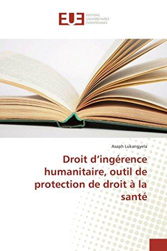 9783841670397: Droit d'ingérence humanitaire, outil de protection de droit à la santé (Omn.Univ.Europ.) (French Edition)