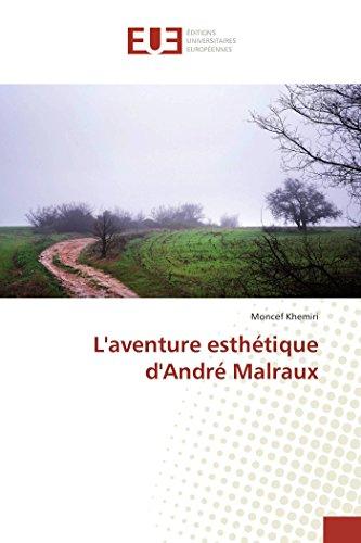 9783841671462: L'aventure esthétique d'André Malraux