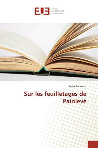 Sur Les Feuilletages De Painlev�: Bedrouni-S (author)